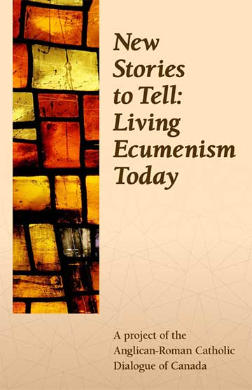New Stories to Tell: Living Ecumenism Today